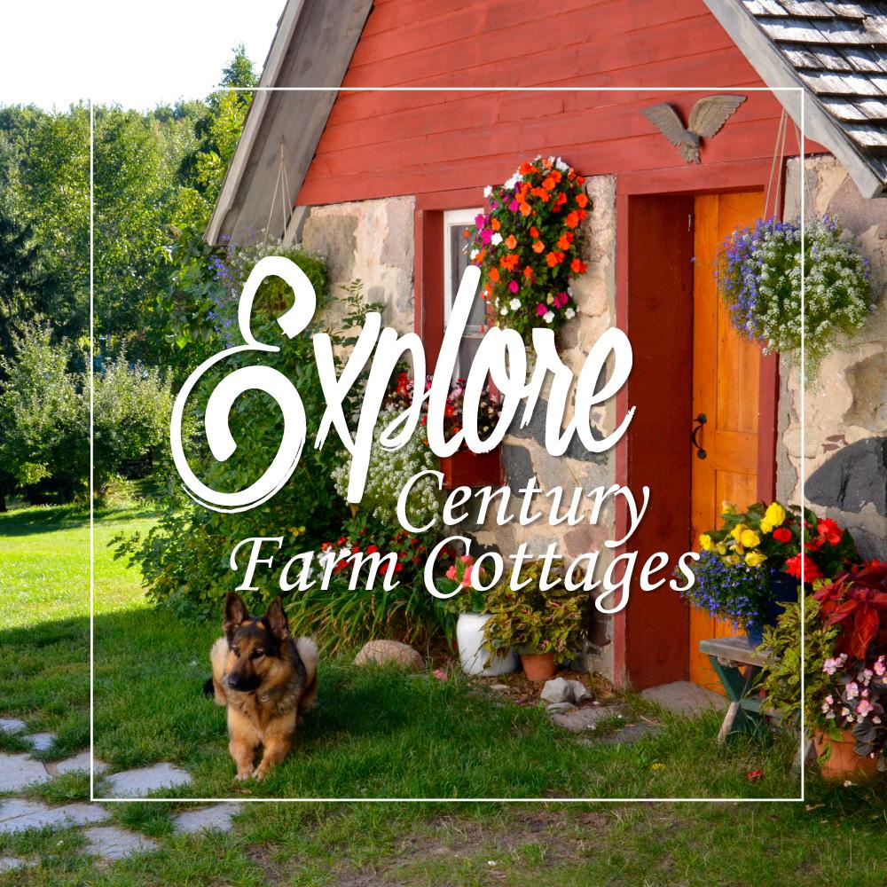 Explore Century Farm Cottages